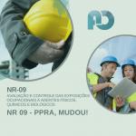 NR-09 – AVALIAÇÃO E CONTROLE DAS EXPOSIÇÕES OCUPACIONAIS A AGENTES FÍSICOS, QUÍMICOS E BIOLÓGICOS